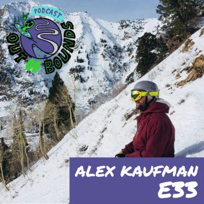 E33 – Alex Kaufman – The Wintry Mix Cast