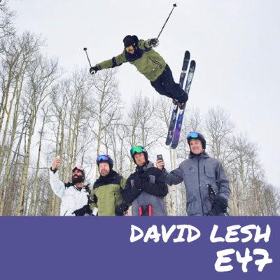 E47 – David Lesh
