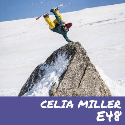 E48 – Celia miller