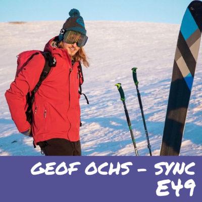 E49 – Geof Ochs- Sync Performance
