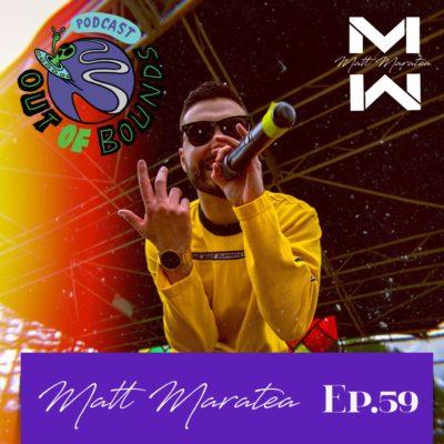 E59 – Matt Maratea