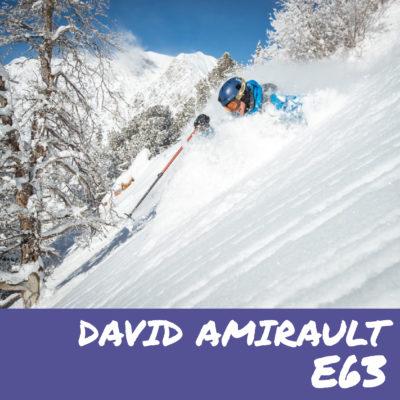 E63 – David Amirault (@ozskier)