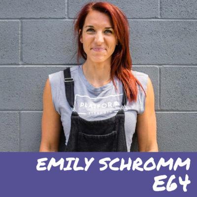 E64- Emily Schromm