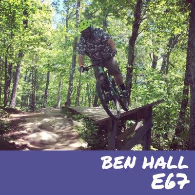 E67 – Ben Hall