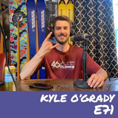 E71- Kyle O'Grady