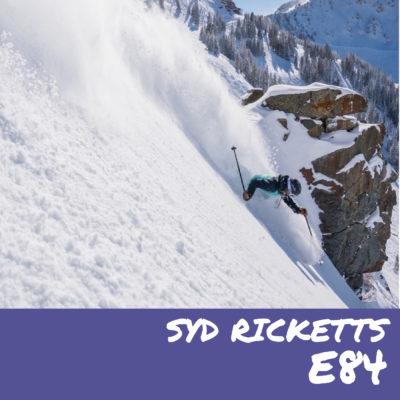 E84- Syd Ricketts (@skiponie)