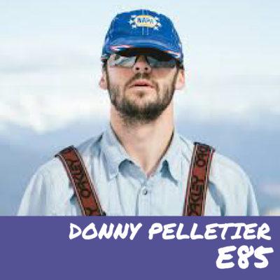 E85 – Donny Pelletier