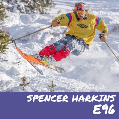 E96 – Spencer Harkins (@spencerharkins)