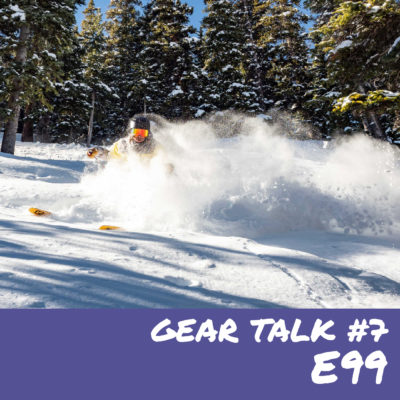 E99 – Gear Talk #7